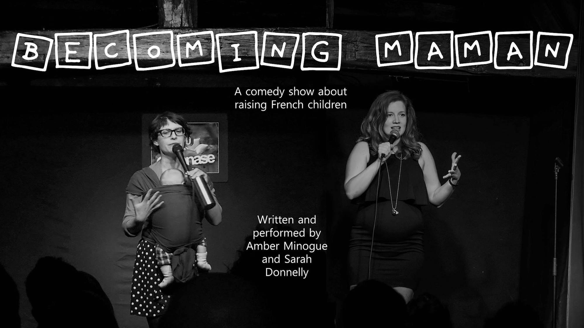 A hilarious stand-up comedy podcast Becoming Maman about raising kids in Paris is one of HiP Paris blog's favorites.