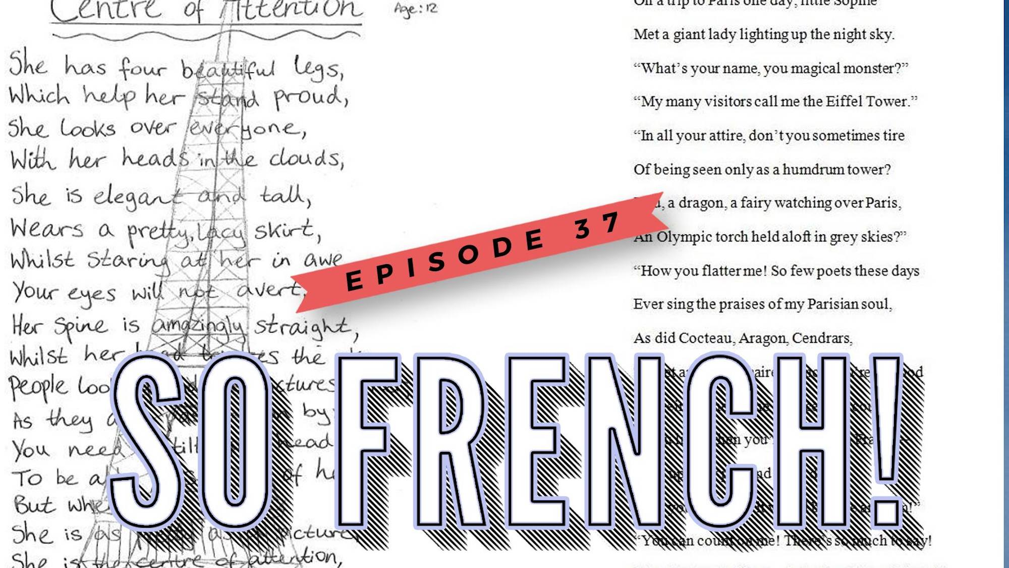 A poster for episode 37 of podcast So French! hosted by Stefan De Vries and Sara Bertillson.