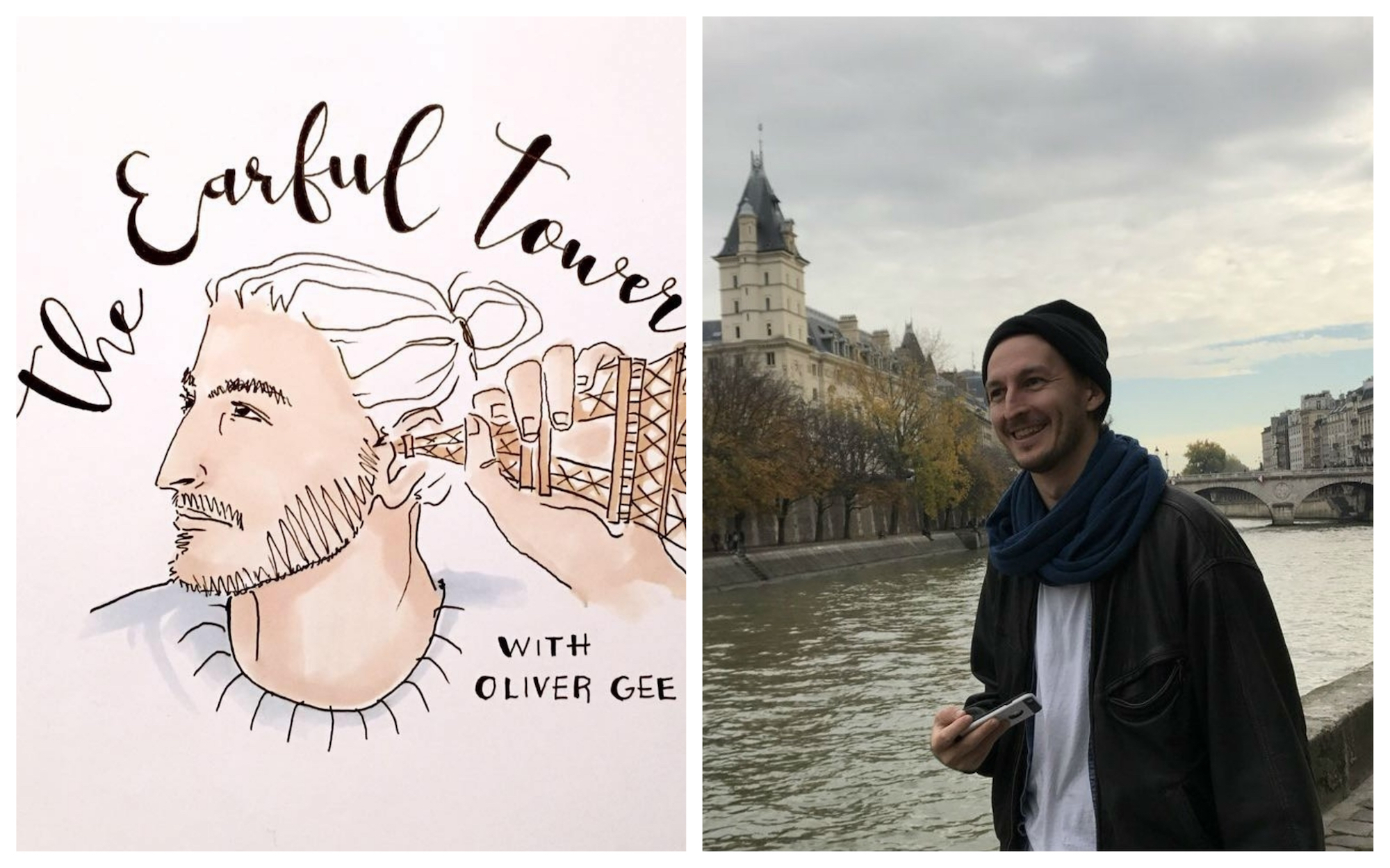 An illustration for the Earful Tower podcast of host Oliver Gee listening to a mini Eiffel tower (left). Earful Tower podcast host Oliver Gee smiling on the banks of the River Seine (right).
