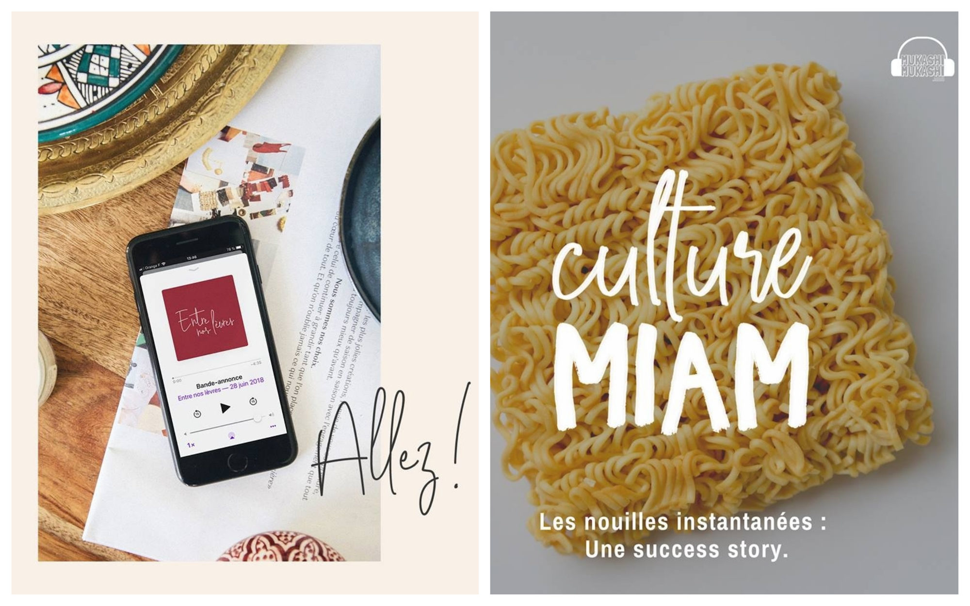 HiP Paris Blog rounds up the best French podcasts to listen to this summer like Entre nos Lèvres (left) and Culture Miam, all about food (right).