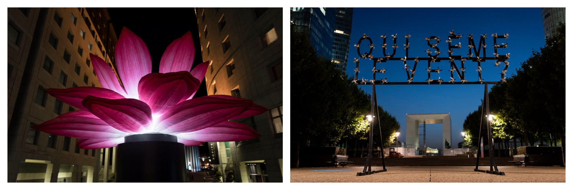 A huge pink lit-up flower (left) and a lit-up sign that reads 'Qui sème le vent?' (who escapes the wind) with the La Defense arch in the background.
