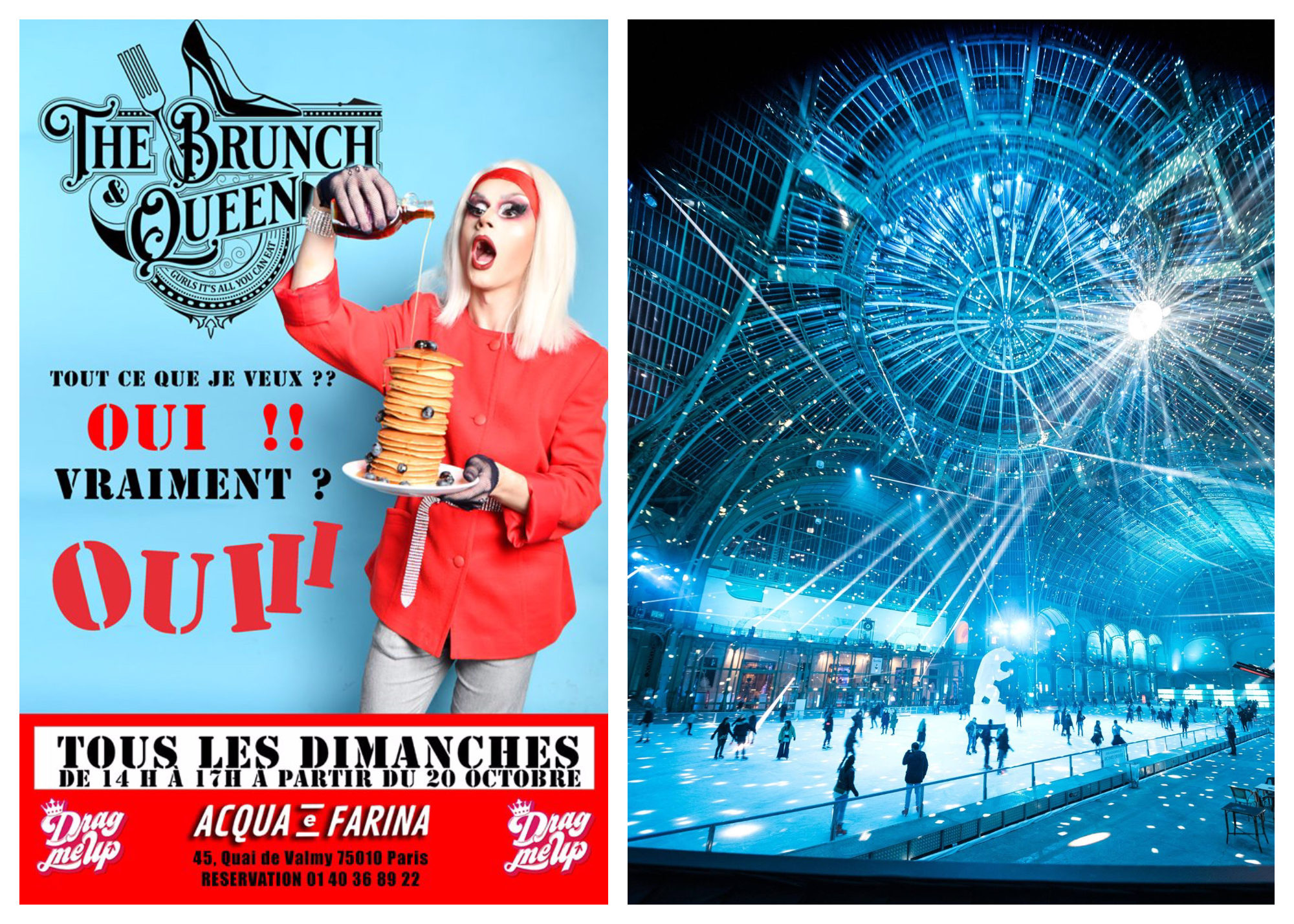 A poster for the event The Brunch Queen in Paris every Sunday (left). An evening at the Grand Palais ice rink, lit up with blue lights (right).