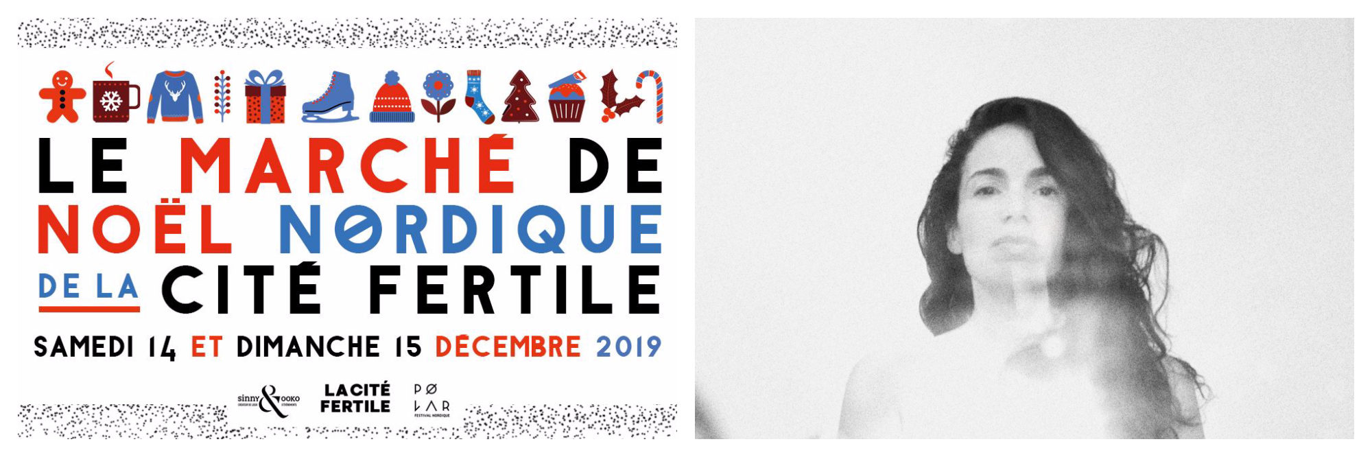 A poster for the Marché de Noel Nordique, a Christmas market in Paris this December (left). A black and white photograph of singer Yael Naim who is performing this December in Paris (right).