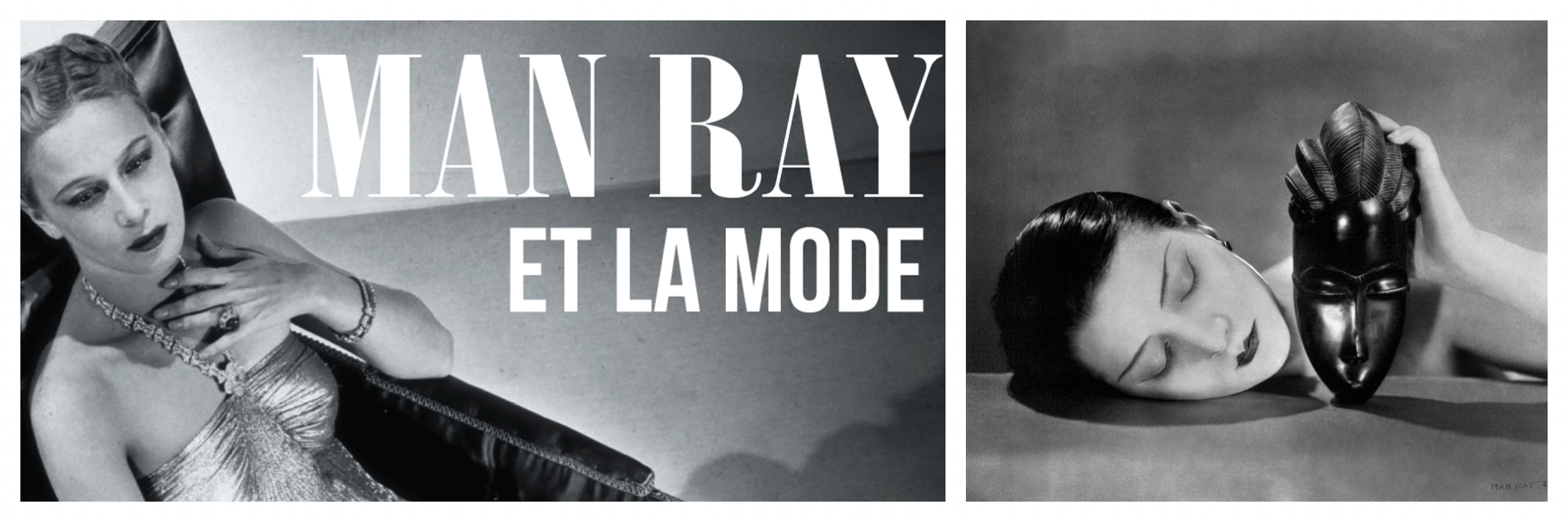 Black and white fashion portraits by Man Rey can be seen this season at the Musée du Luxembourg.