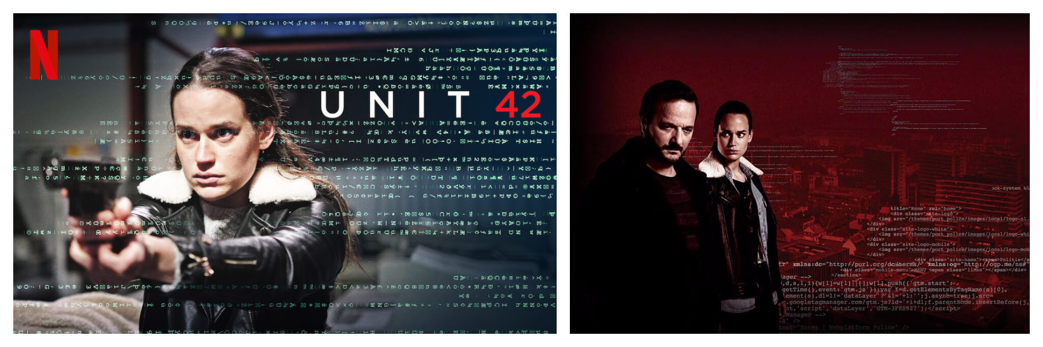 Left and right, posters for French Netflix series Unit 42 with the main character holding up a gun, and investigators looking into the camera.