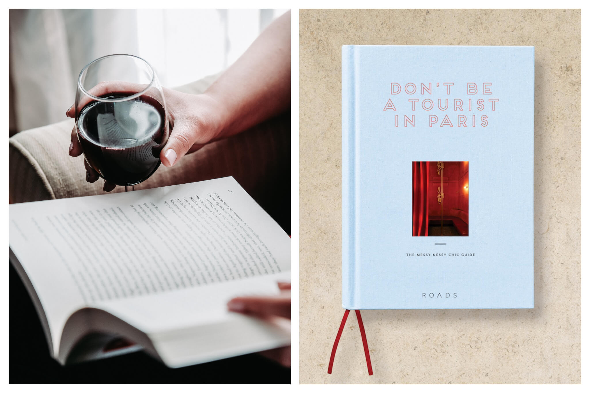 Left, someone reading a book with a glass of red wine in hand during the Coronavirus confinement. Right, a copy of Messy Nessy' 'Don't be a tourist in Paris' guidebook about Paris.