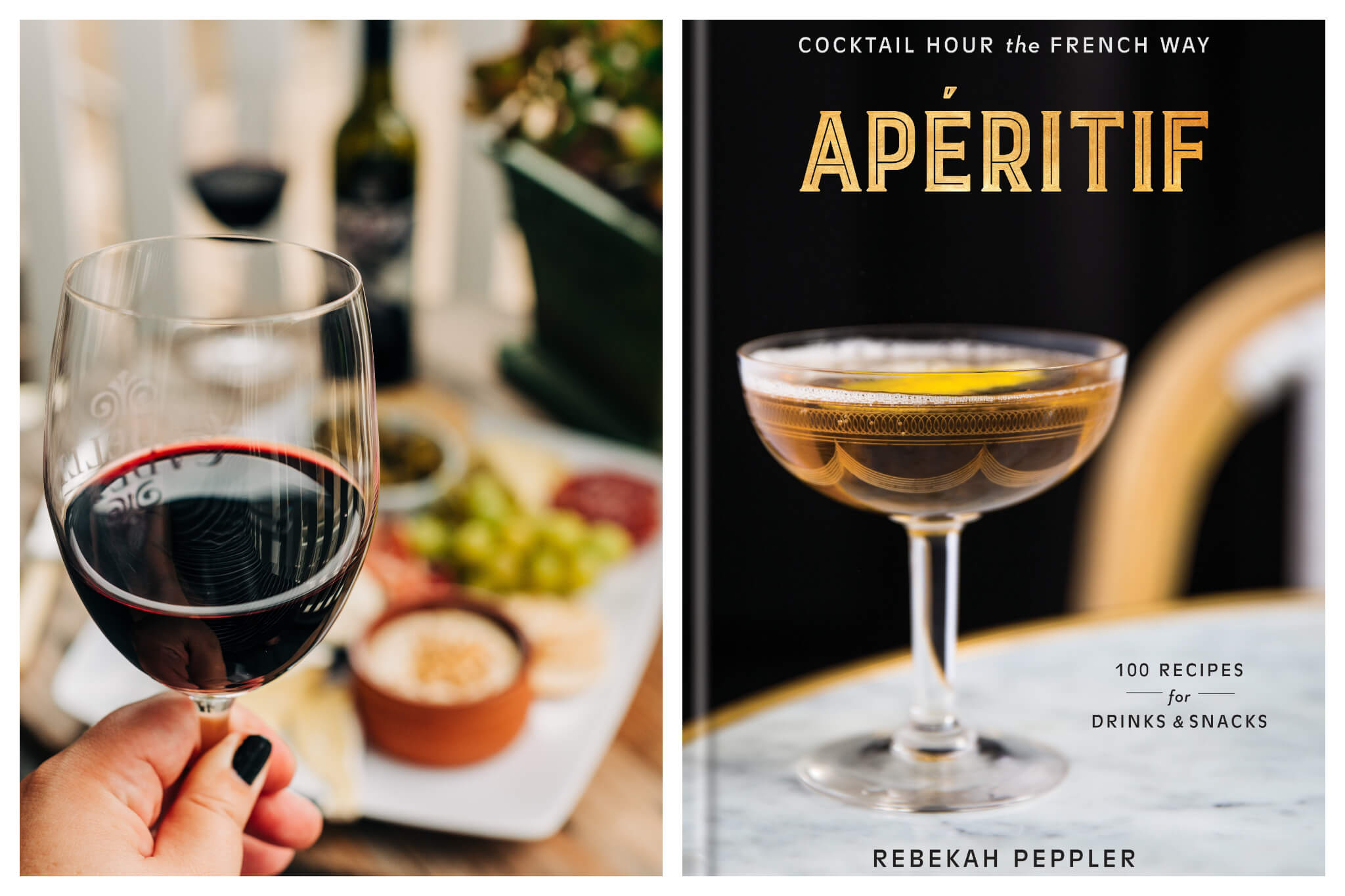 Left, a woman's hand holding up a glass of red wine to go with a ham and cheese platter at home during the Coronavirus. Right, the cover of Rebekah Peppler's book 'Apéritif' for making cocktails at home during self-isolation.