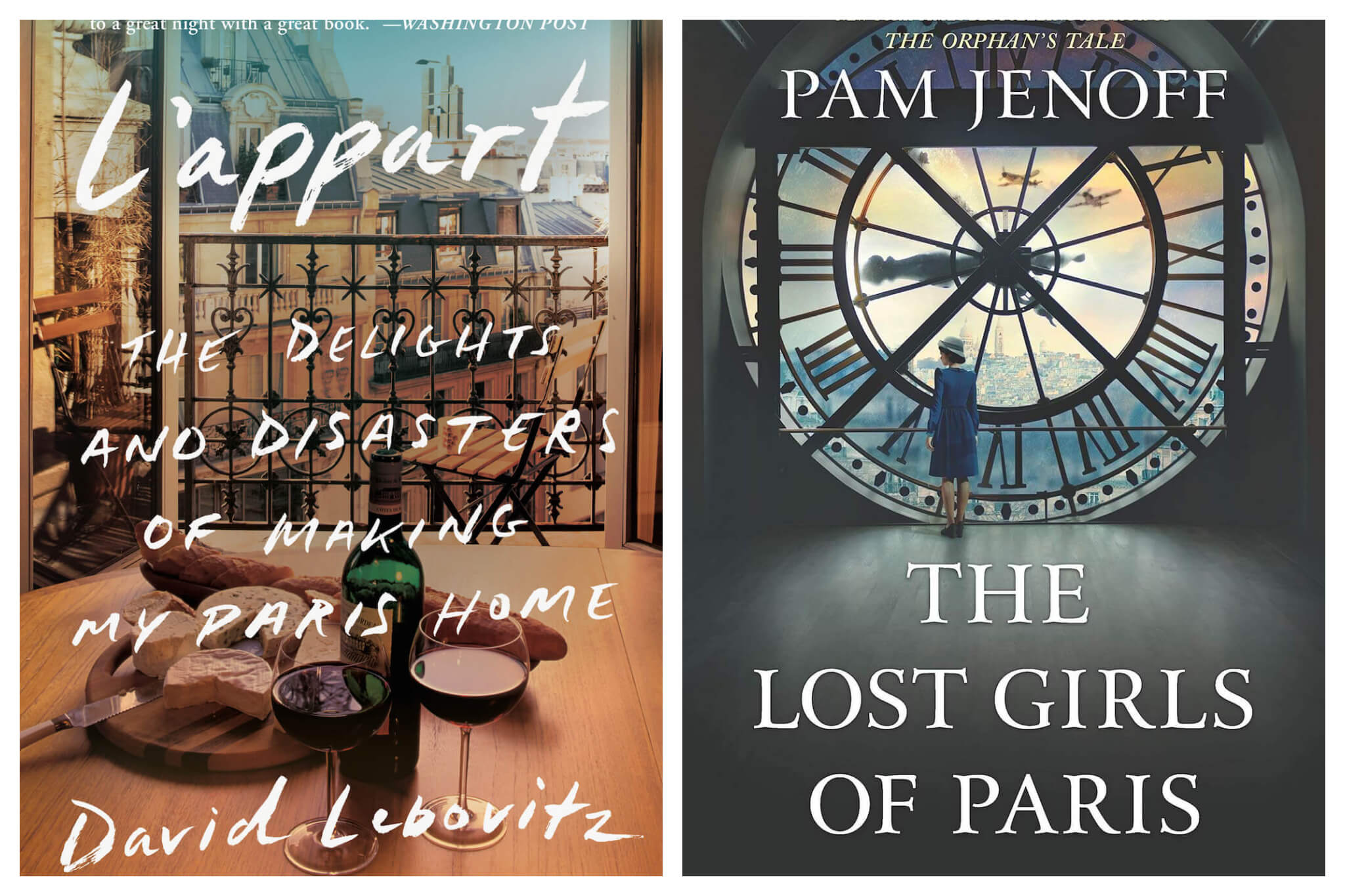 Left: The cover of David Lebovitz's new book, L'appart: The Delights and Disasters of Making Paris Home, Right: The cover of Pam Jenoff's book, The Lost Girls of Paris