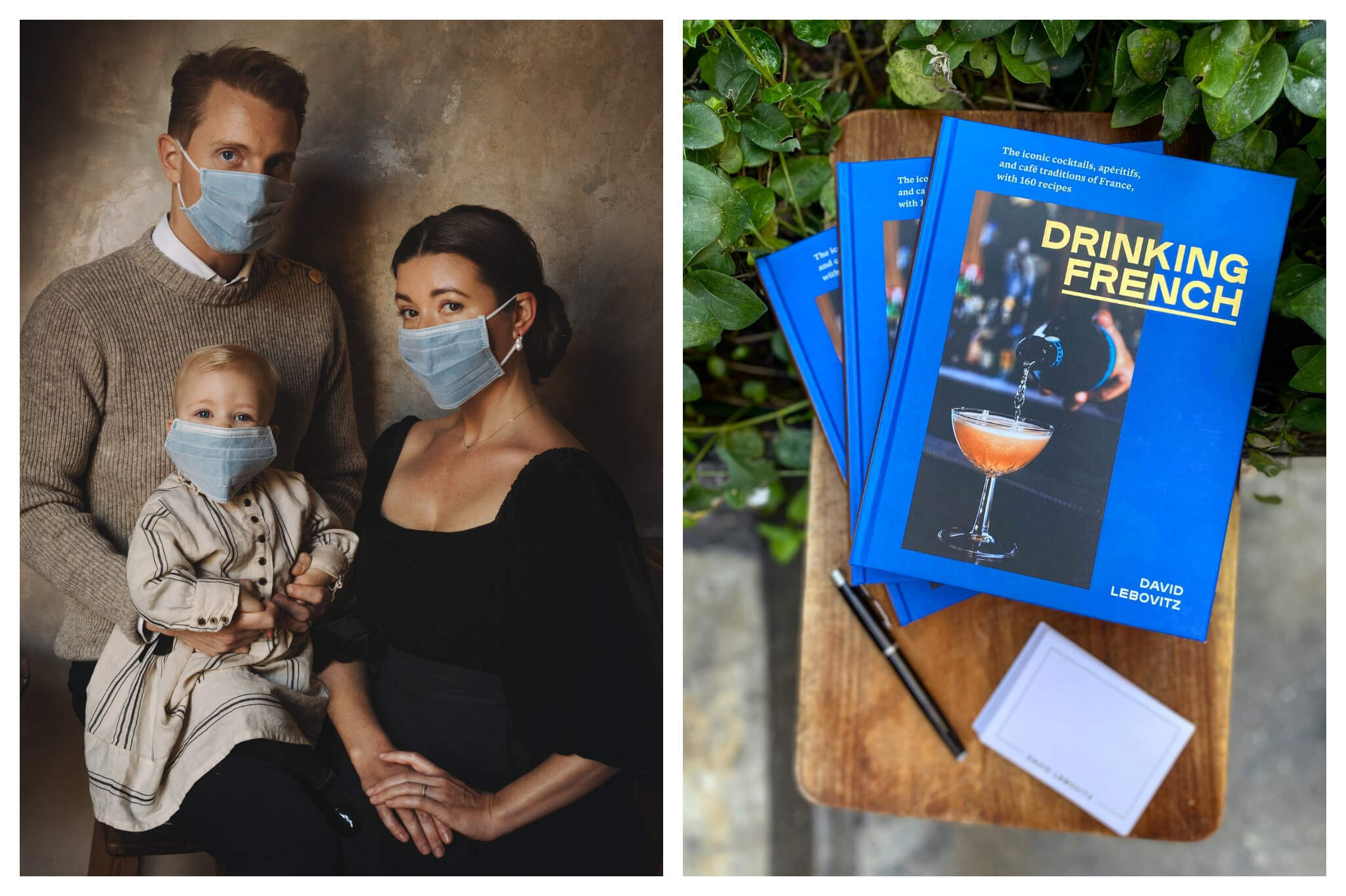 Left: A father, mother and daughter pose for a portrait while wearing blue facial masks amidst the coronavirus pandemic, Right: Three copies of David Lebovitz's new book, Drinking French, sit atop a wooden table.