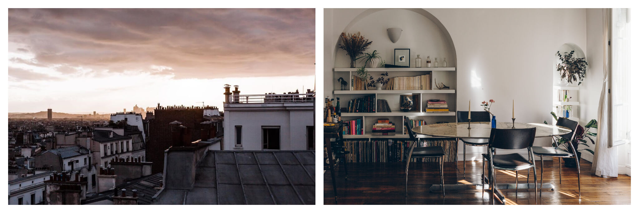 Left: A view of Parisian rooftops in the evening as the sun sets, Right: Light seeps into Kate Devine / Dear Everest's Parisian apartment, onto her table, chairs and bookshelf.