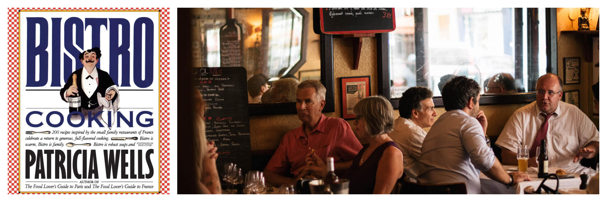 Left: The cover of Patricia Wells' cookbook, Bistro Cooking, Right: Diners are packed into a bistro at lunchtime in Paris, drinking and chatting before their meals (photo taken before COVID-19)