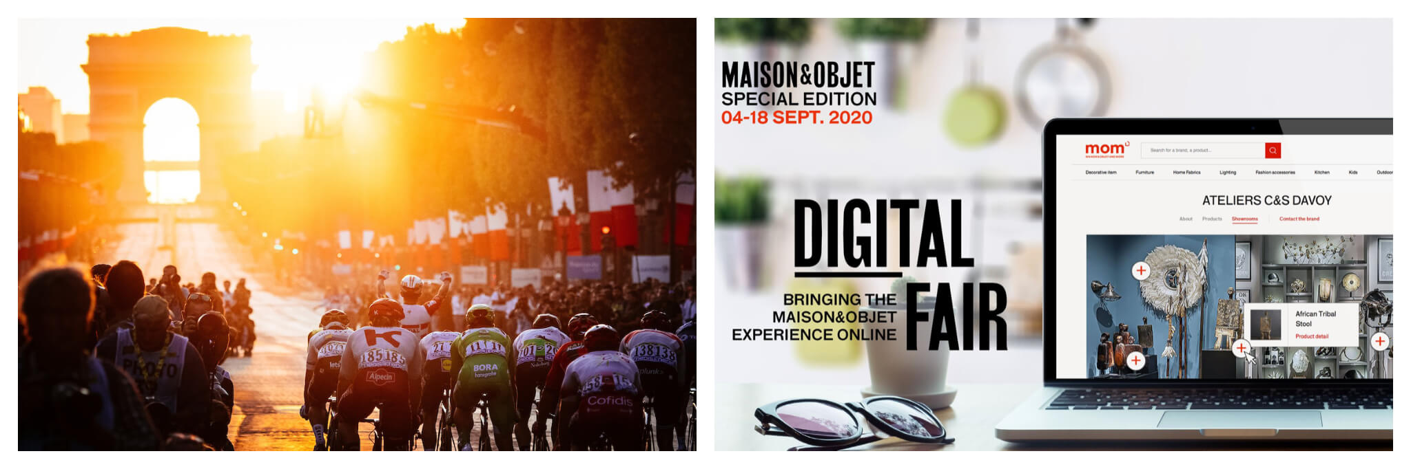 On the right there is a photo of the cyclist from the Tour de France heading towards the Arc de Triomphe at sunset. There are French flags lining the street to the right and crowds of spectators to the left. The photo on the right is an advert for the Maison and Objet Special Edition from 4-18 September 2020. In the foreground there is a laptop on the right and the text 'Digital Fair to the left of that with a pair of sunglasses underneath. This is set on a kitchen countertop.